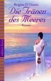 Vergrößerte Darstellung Cover: Die Tränen des Meeres. Externe Website (neues Fenster)
