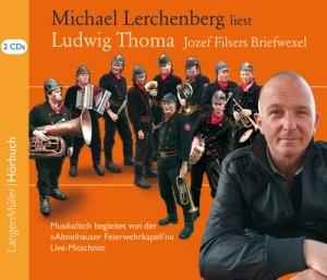 Michael Lerchenberg liest Ludwig Thoma: Jozef Filsers Briefwexel