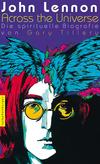 Vergrößerte Darstellung Cover: John Lennon - across the universe. Externe Website (neues Fenster)