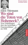Vergrößerte Darstellung Cover: Wo sind die Toten von Hoheneck?. Externe Website (neues Fenster)