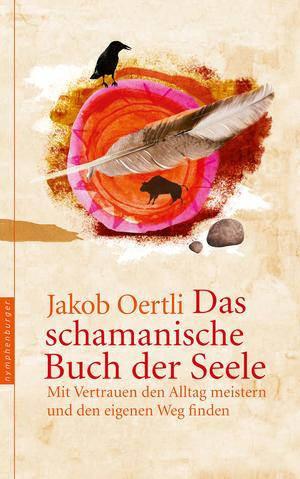 Das schamanische Buch der Seele