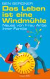 Vergrößerte Darstellung Cover: Das Leben ist eine Windmühle. Externe Website (neues Fenster)