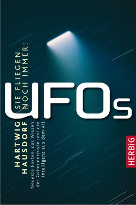 UFOs - sie fliegen noch immer