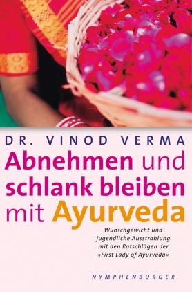 Abnehmen und schlank bleiben mit Ayurveda