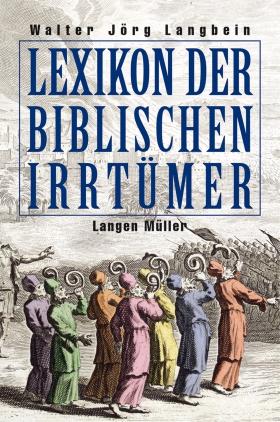 Lexikon der biblischen Irrtümer