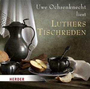 """Uwe Ochsenknecht liest """"Luthers Tischreden"""""""