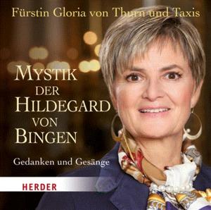 Mystik der Hildegard von Bingen