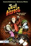 Just Heroes - die Beschützer der Quelle