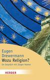 Vergrößerte Darstellung Cover: Wozu Religion?. Externe Website (neues Fenster)