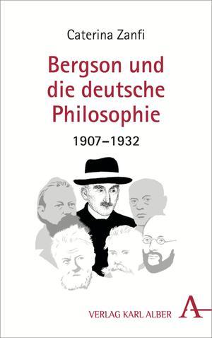 Bergson und die deutsche Philosophie 1907-1932