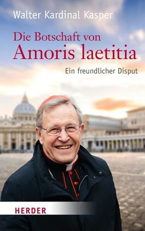 Die Botschaft von Amoris laetitia