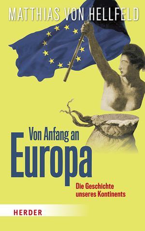 Von Anfang an Europa