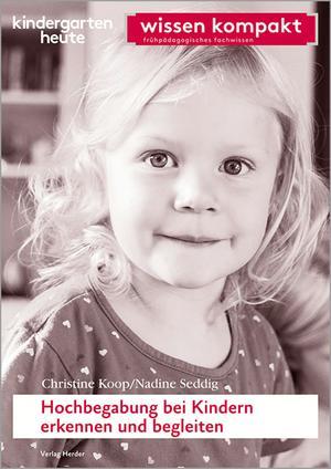 Hochbegabung bei Kindern erkennen und begleiten