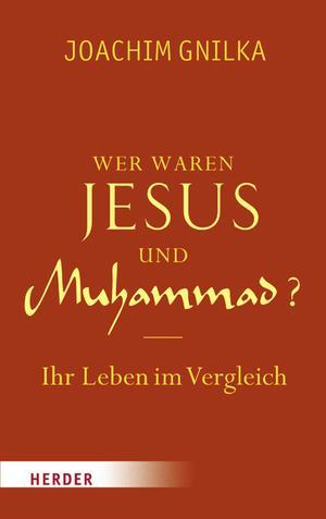 Wer waren Jesus und Muhamad?