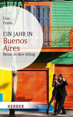 Ein Jahr in Buenos Aires