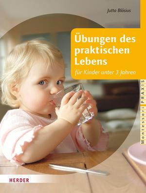 Übungen des praktischen Lebens für Kinder unter 3 Jahren