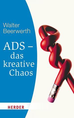 ADS - das kreative Chaos
