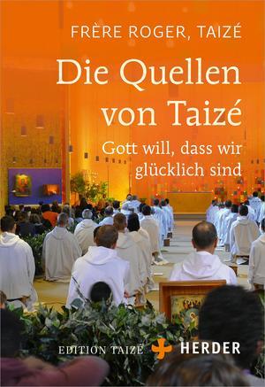 Die Quellen von Taizé
