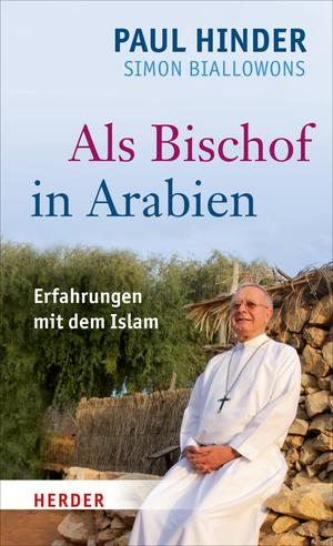 Als Bischof in Arabien