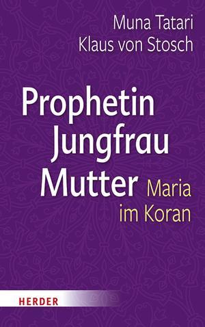 Prophetin - Jungfrau - Mutter