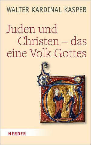 Juden und Christen - das eine Volk Gottes