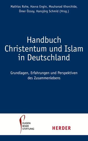 Handbuch Christentum und Islam in Deutschland