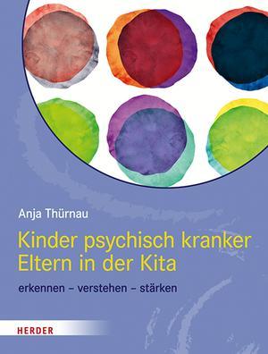 Kinder psychisch kranker Eltern in der Kita