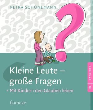 Kleine Leute - große Fragen