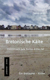 Bretonische Kälte