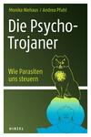 Vergrößerte Darstellung Cover: ¬Die¬ Psycho-Trojaner. Externe Website (neues Fenster)