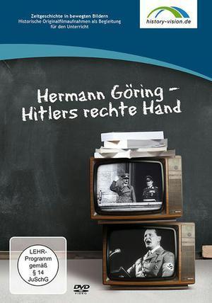 Hermann Göring - Hitlers rechte Hand