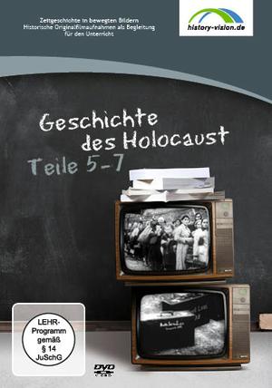 Geschichte des Holocaust, Teile 5 - 7