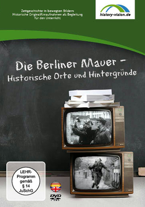 Die Berliner Mauer - Historische Orte und Hintergründe