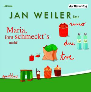 "Jan Weiler liest ""Maria, ihm schmeckt's nicht!"""