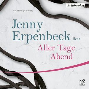 """Jenny Erpenbeck liest """"Aller Tage Abend"""""""