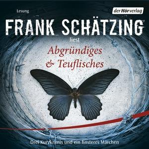 """Frank Schätzing liest """"Abgründiges & Teuflisches"""""""