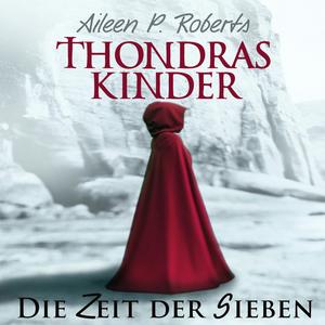 Thondras Kinder - Die Zeit der Sieben