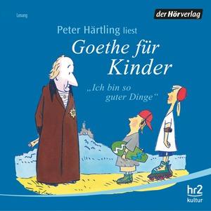 """Peter Härtling liest """"Goethe für Kinder"""""""
