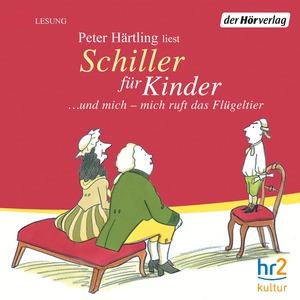 """Peter Härtling liest """"Schiller für Kinder"""""""