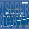 Vergrößerte Darstellung Cover: Gespräche mit Lebenden und Toten. Externe Website (neues Fenster)
