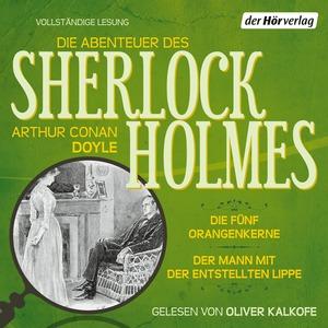 Die Abenteuer des Sherlock Holmes - Die fünf Orangenkerne - Der Mann mit der entstellten Lippe