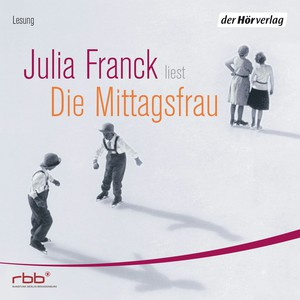"""Julia Franck liest """"Die Mittagsfrau"""""""