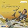 """Rufus Beck liest """"Der Zauberlehrling"""" von Johann Wolfgang von Goethe und von Barbara Hazen"""
