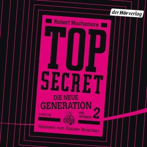 Top secret - Die neue Generation - Die Intrige