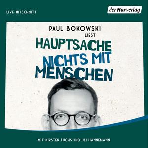"""Paul Bokowski liest """"Hauptsache nichts mit Menschen"""""""