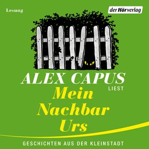 """Alex Capus liest """"Mein Nachbar Urs"""""""