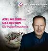 """Vergrößerte Darstellung Cover: Axel Milberg liest Max Bentow """"Die Puppenmacherin"""". Externe Website (neues Fenster)"""