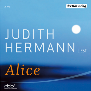 "Judith Hermann liest ""Alice"""