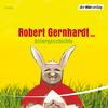 """Robert Gernhardt liest """"Ostergeschichte"""""""