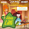 Hexe Lilli - Lilli wird Prinzessin / Das geheime Kuchenrezept